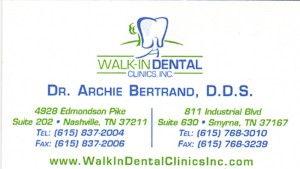 Walk In Dental Clinics Dr. Bertrand DDS