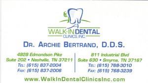 Walk In Dental Clinics Dr. Bertrand DDS